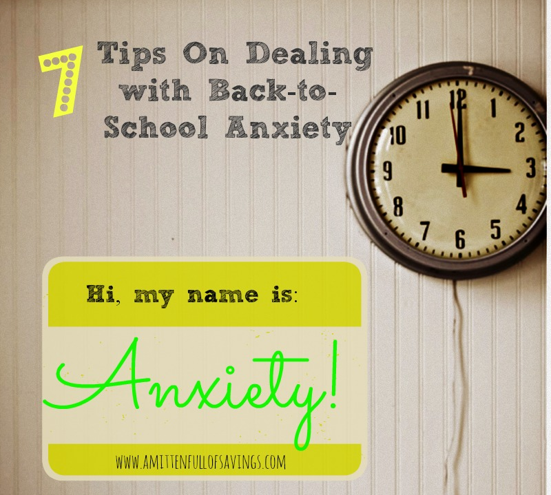 7 Tips for Dealing with Back to School Anxiety