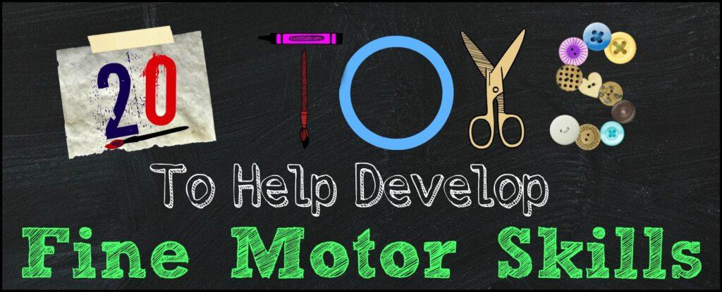 toys to help fine motor skills