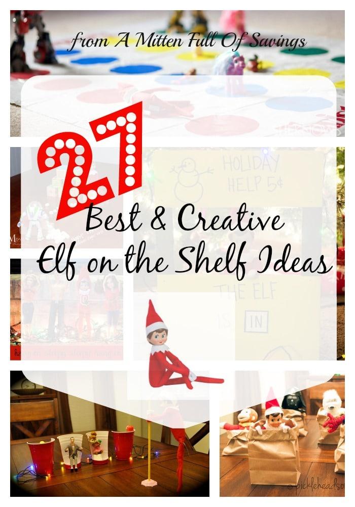 27 Creative & Best Elf On The Shelf Ideas
