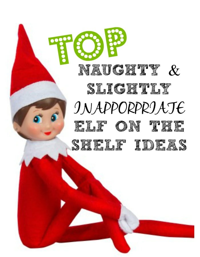 That little Elf is just not for the kids. We're sharing Elf on the Shelf naughty ideas and slightly inappropriate for the adults that want to join in on the fun.