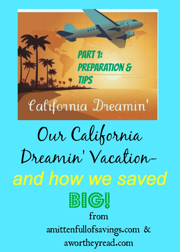cali vacation how we saved big part 1.jpg
