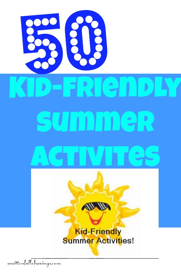 50 Things For Kids To Do This Summer That's FREE or Frugal