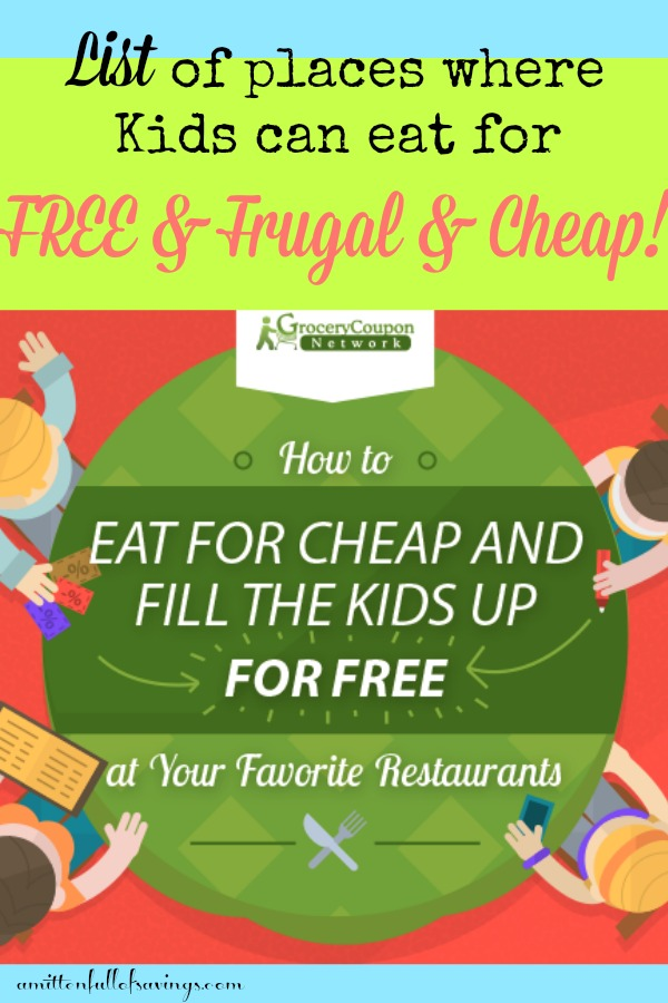 places where kids can eat for free frugal and cheap