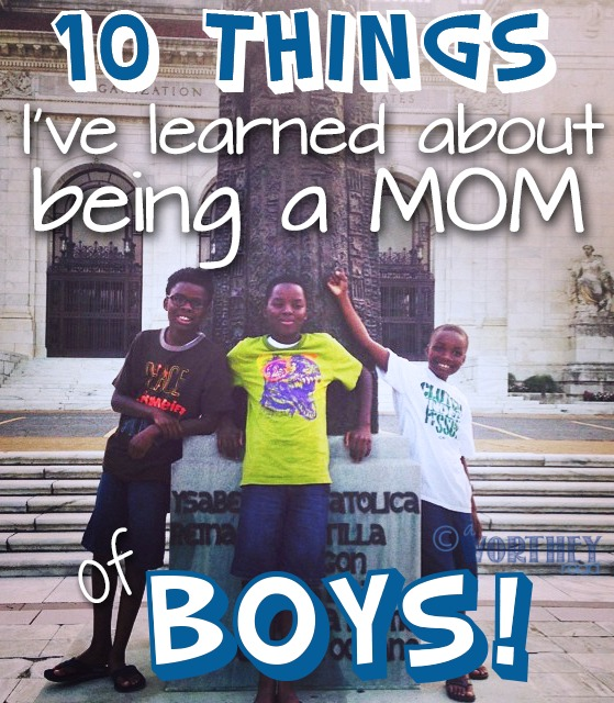 things ive learned about being a mom of boys