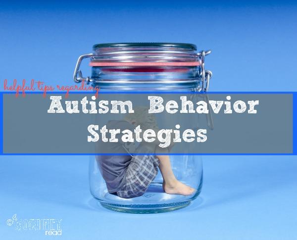Helpful Tips regarding Autism Behavior Strategies