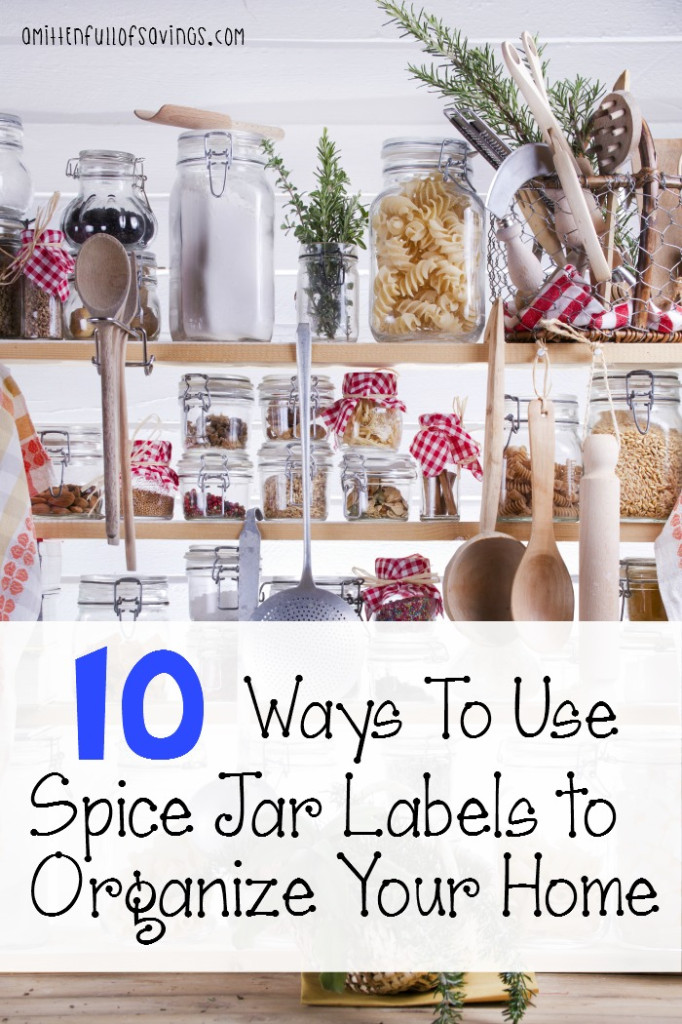 10 Ways To Use Spice Jar Labels to Organize Your Home