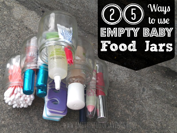 25 Ways to use Empty baby Food Jars