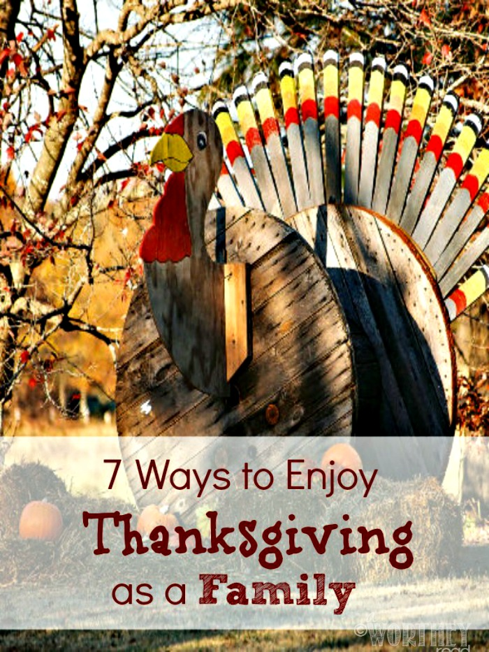It's easy to get caught up in the hustle & bustle of the Holidays. Take time out & enjoy Thanksgiving w/these ideas- Ways to Enjoy Thanksgiving as a Family