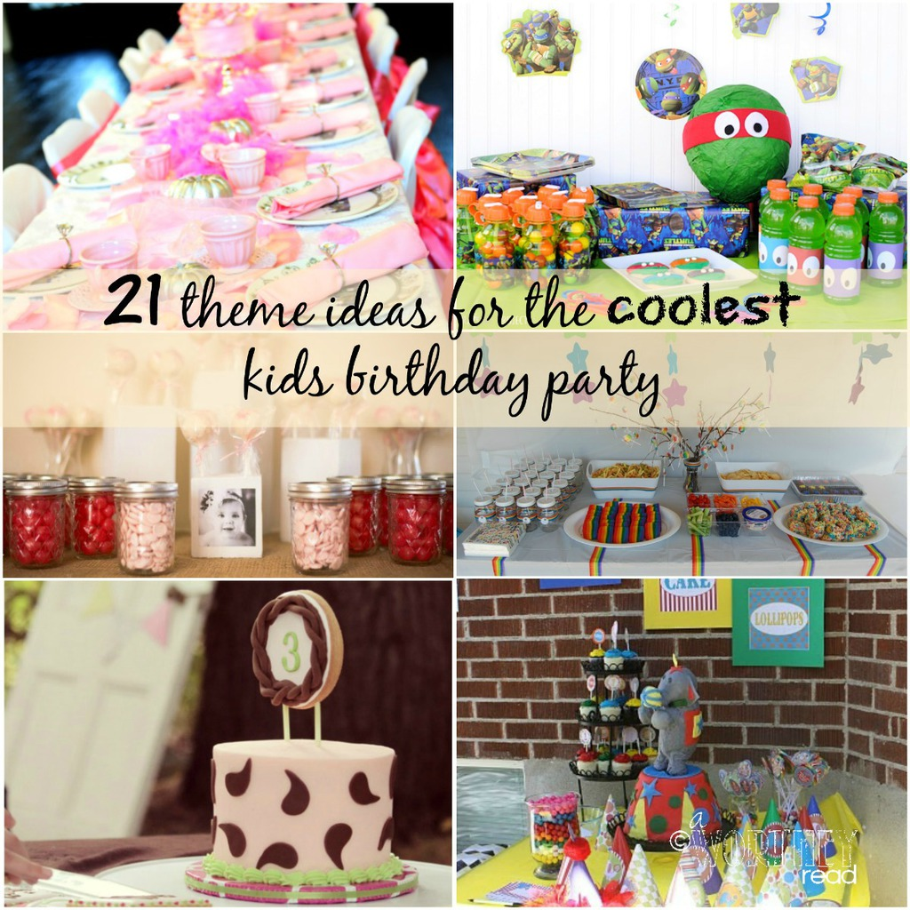 21 theme ideas for the coolest kids birthday party - Th party theme ideas ...