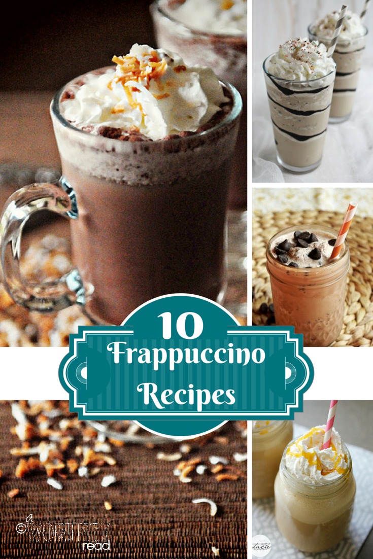 10 Frappuccino Recipes