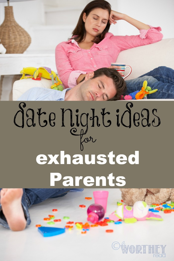It's exhausting being a Parent! But your relationship with your spouse shouldn't suffer! Here's several Date Night Ideas for Exhausted Parents
