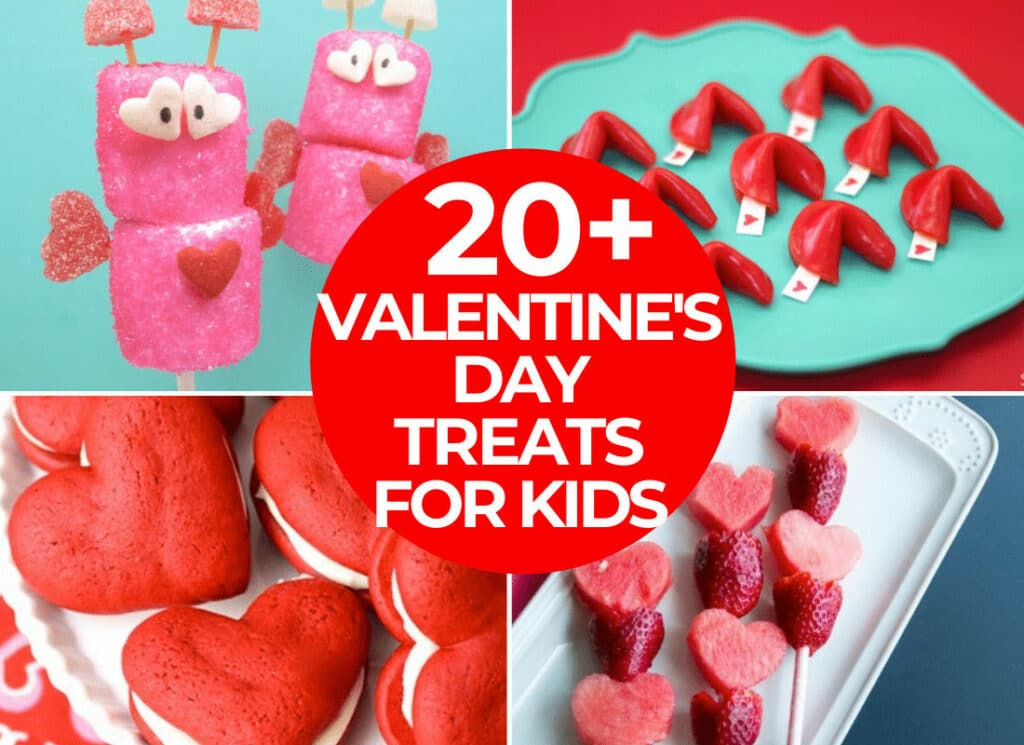 20 Valentine's Day Treats For Kids