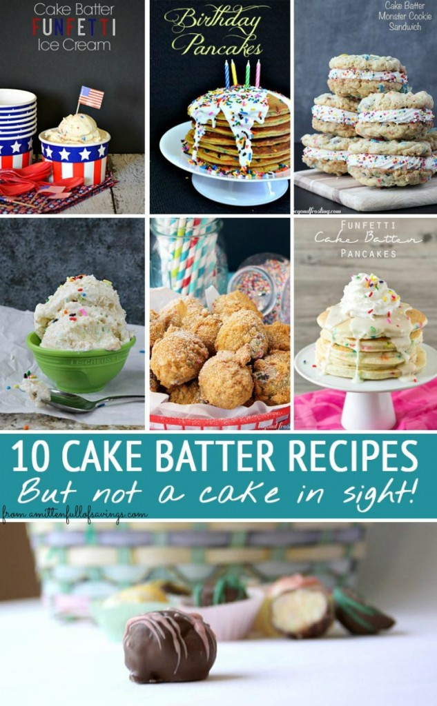 10 of the Coolest Cake Batter Recipes