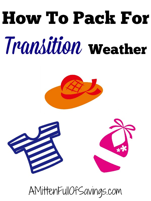 How To Pack For Transition Weather
