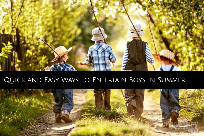 Ways to Entertain Boys in Summer