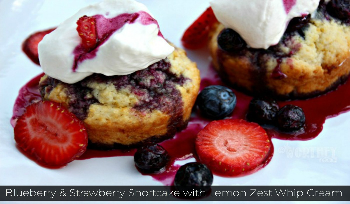 Blueberry & Strawberry Shortcake with Lemon Zest Whip Cream