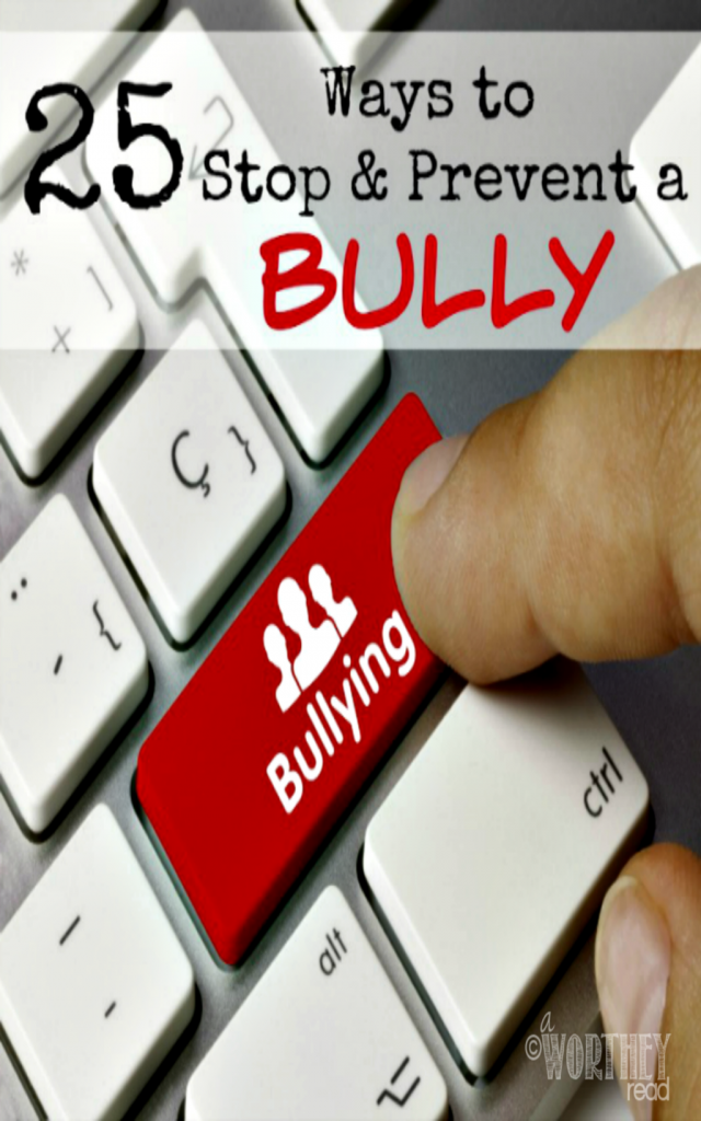 25 Ways to Stop and Prevent a Bully