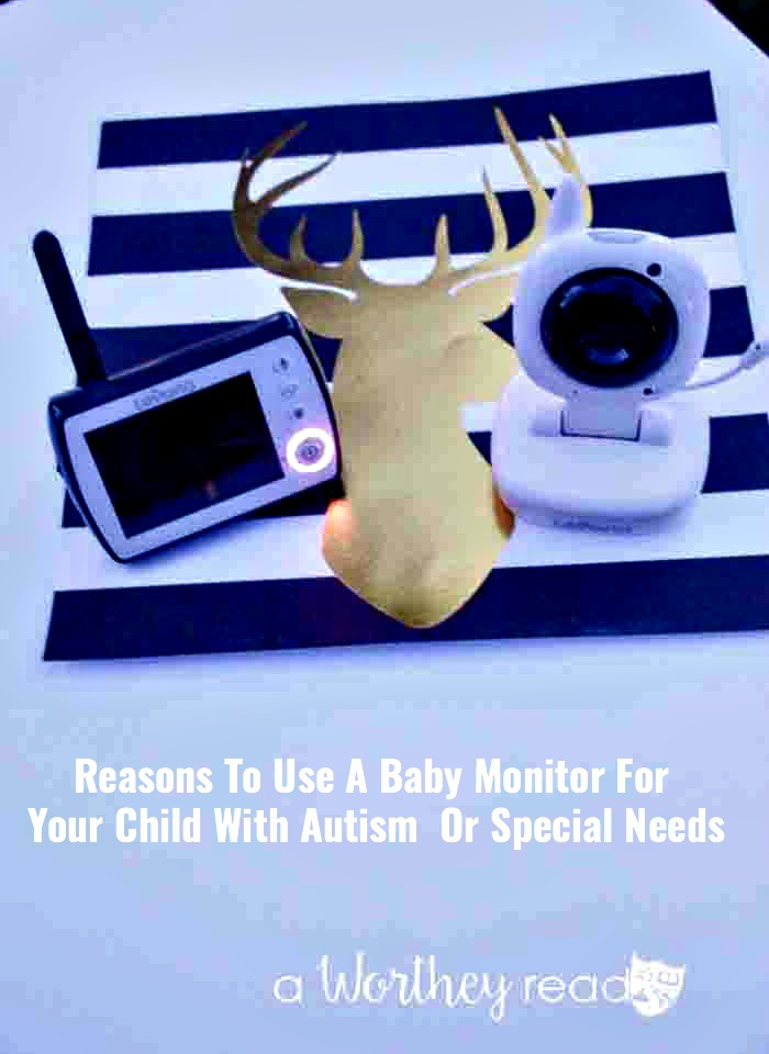 4 reasons to use a baby monitor for your child with autism a worthey read. Black Bedroom Furniture Sets. Home Design Ideas