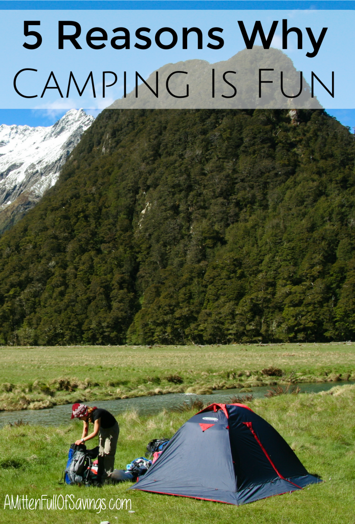 Going Camping can definitely be a great time. Here's 5 Reasons Why Camping Is Fun