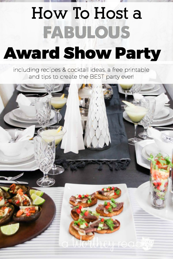 Create an easy and stress-free award show dinner party with these tips: How To Host a FABULOUS Award Show Party