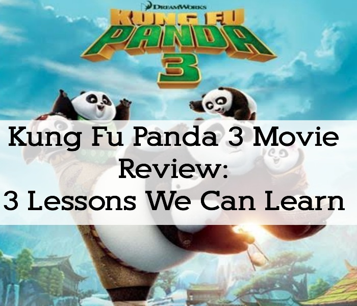 Kung Fu Panda 3 Movie Review: 3 Lessons We Can Learn