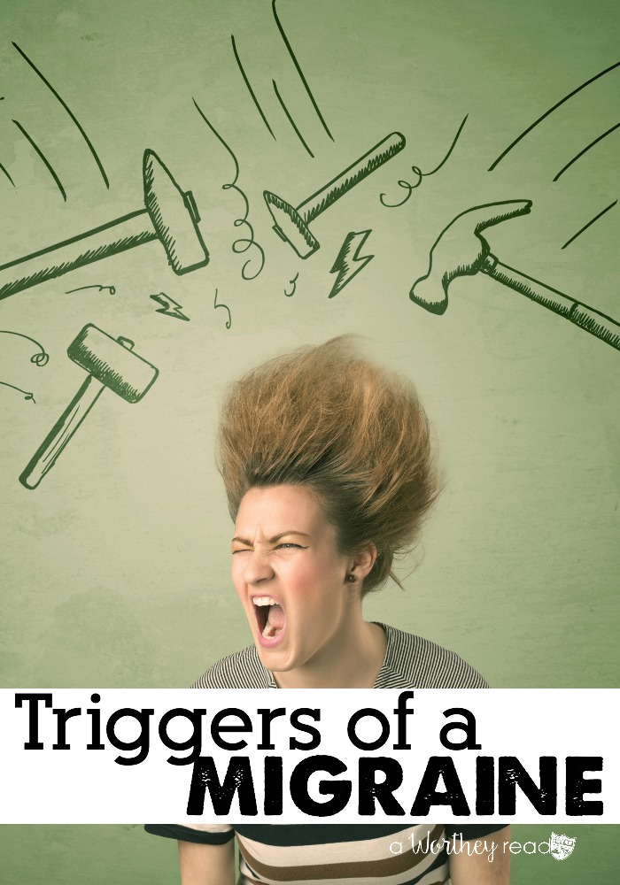 What are signs and symptoms of a migraine? Read this post about Triggers of a Migraine!