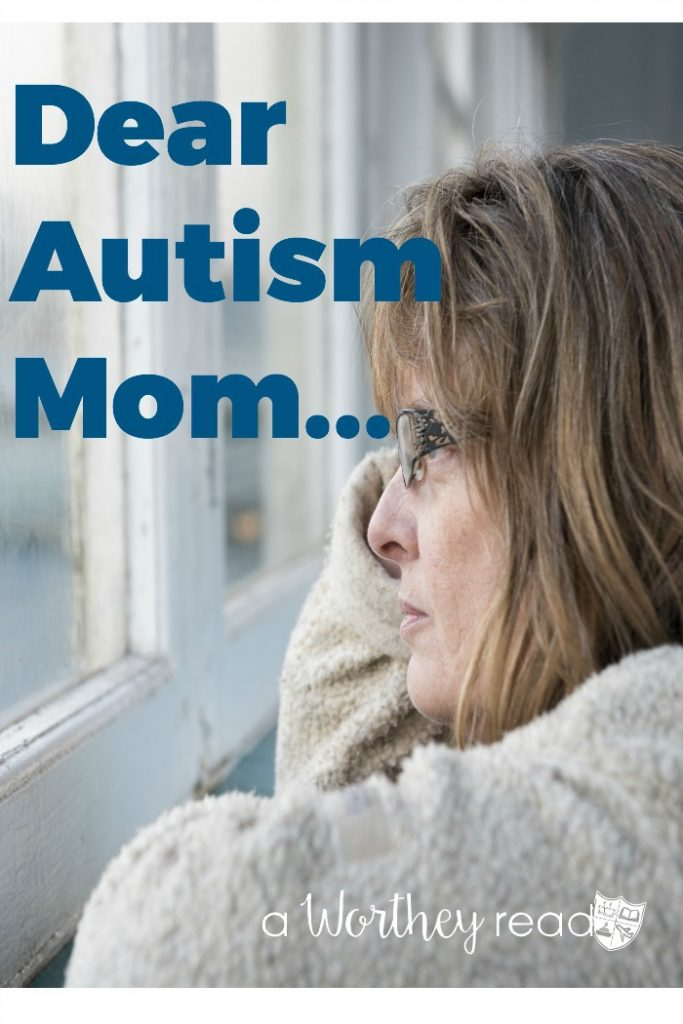 This letter of hope, encouragement is to all the Autism Moms out there. I see your struggles. I see your worries. From one Autism Mom to another, here's my Dear Autism Mom Letter!