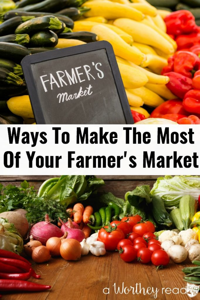 Headed to the Farmer's Market this weekend? Be sure to know what to expect at the Farmer's Market before you go! Here's Ways To Make The Most Of Your Farmer's Market