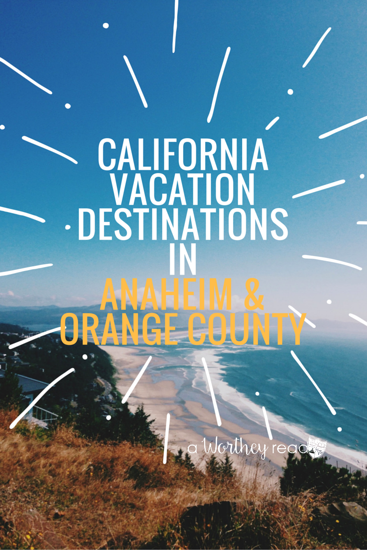 Planning a trip to Southern California? Or live in SoCal and looking for things to do? Here's several ideas on California Vacation Destinations In Anaheim & Orange County