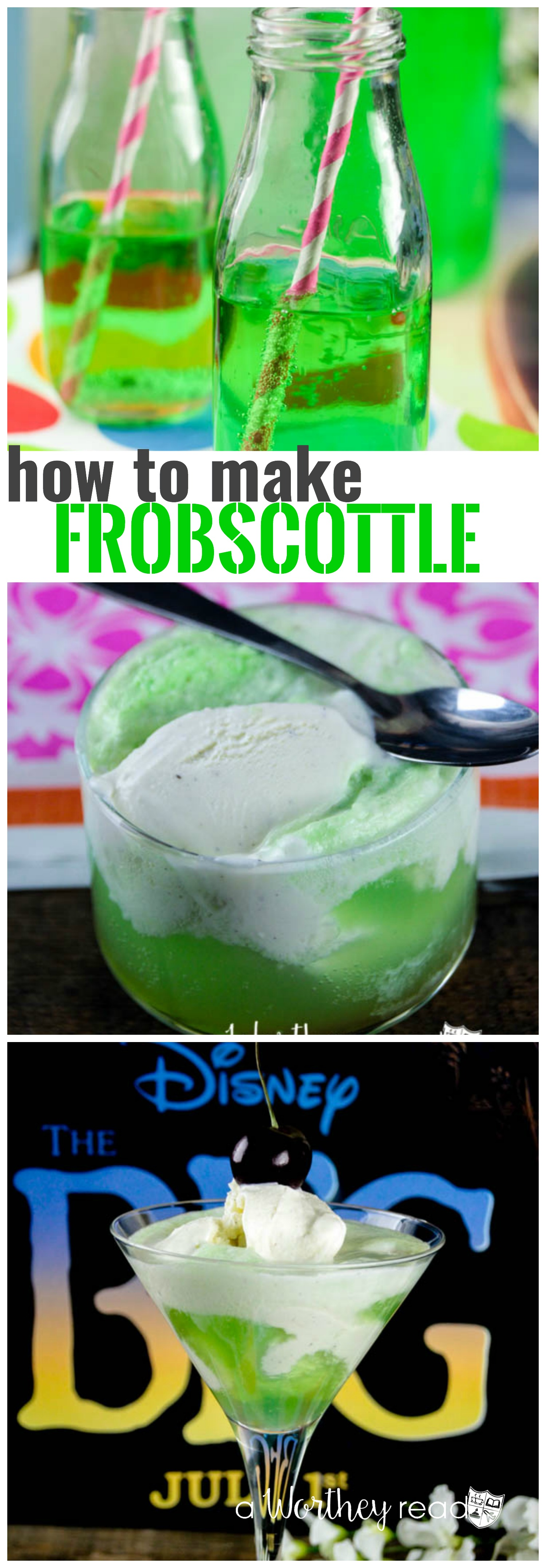 How to make Frobscottle from the BFG movie - Three different Frobscottle recipe ideas (including an adult version)