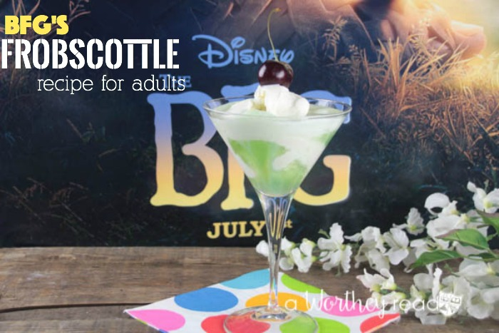 Disney's BFG Frobscottle Recipe for Adults
