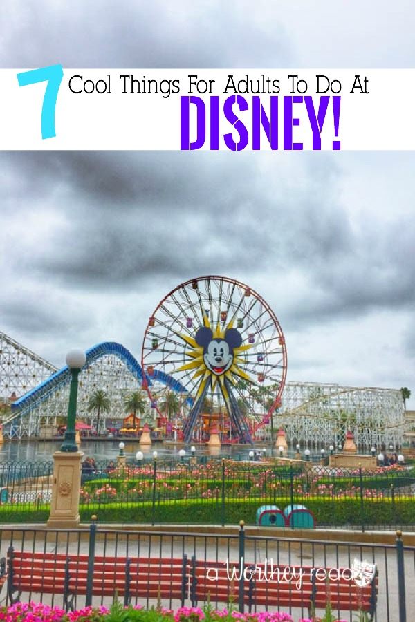 Disney is not just for kids! Every day adults have a blast at Disney! Find out all the cool things for adults to do at Disney!