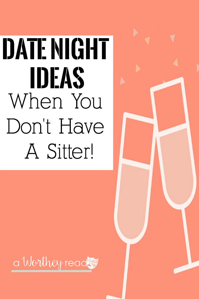 Want to go out, but don't have a babysitter? Read our date night solutions on how to solve this problem! Date Night Ideas When You Don't Have A Sitter!