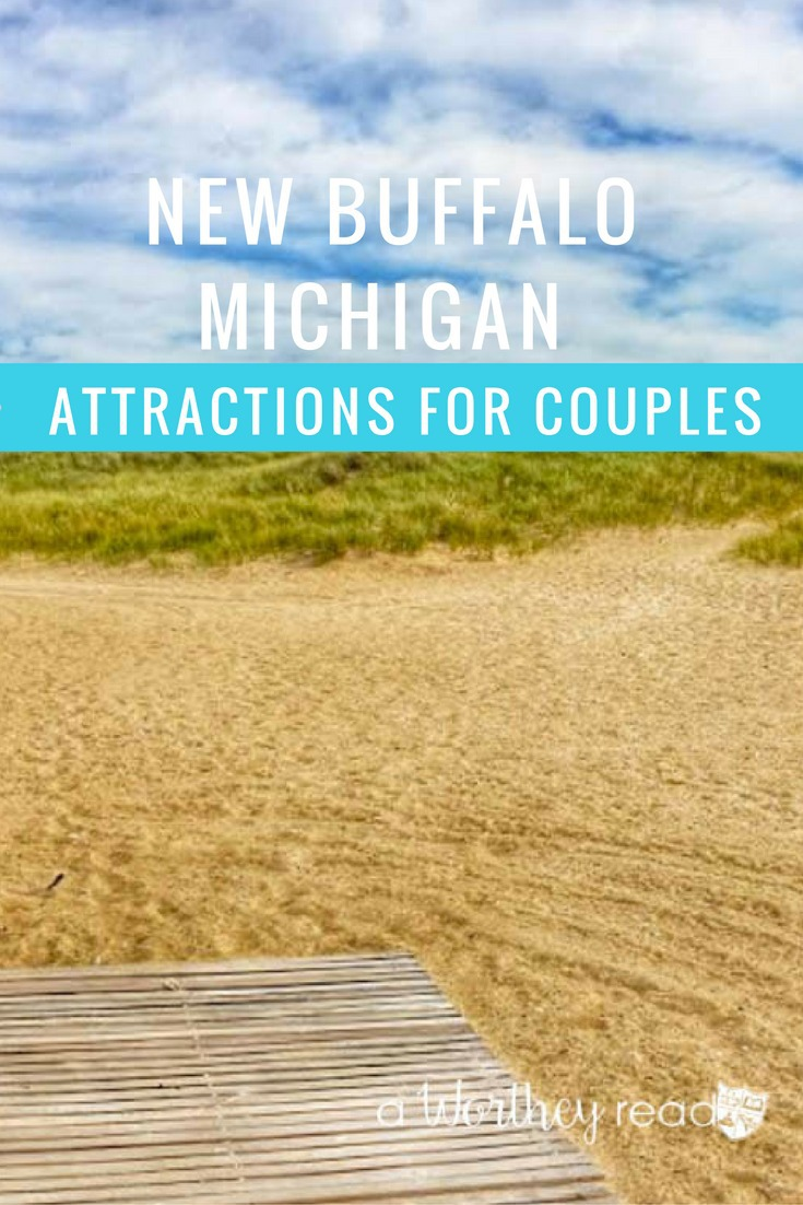 Plan a fun and romantic getaway to New Buffalo Michigan. Here's things to do in New Buffalo Michigan for couples.