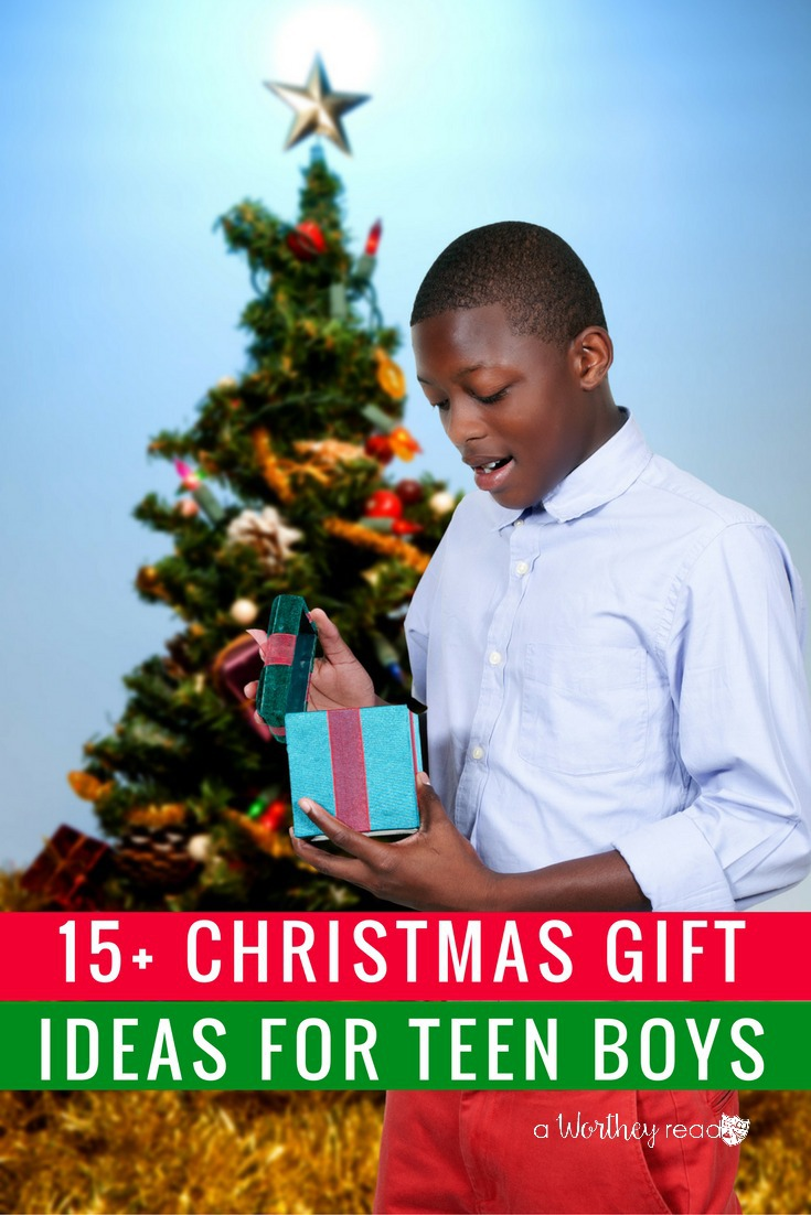 Teen Boy Christmas.15 Christmas Gift Ideas For Teen Boys This Worthey Life