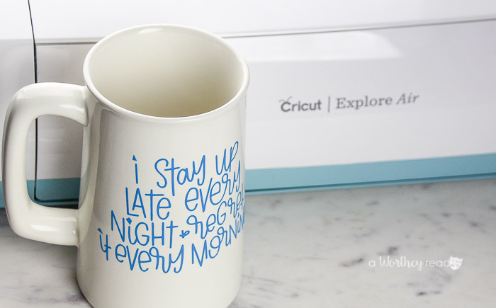 Diy Coffee Mug With Vinyl Statement Using A Cricut This