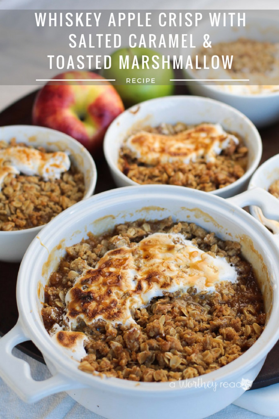 Whiskey Apple Crisp with Salted Caramel & Toasted Marshmallow