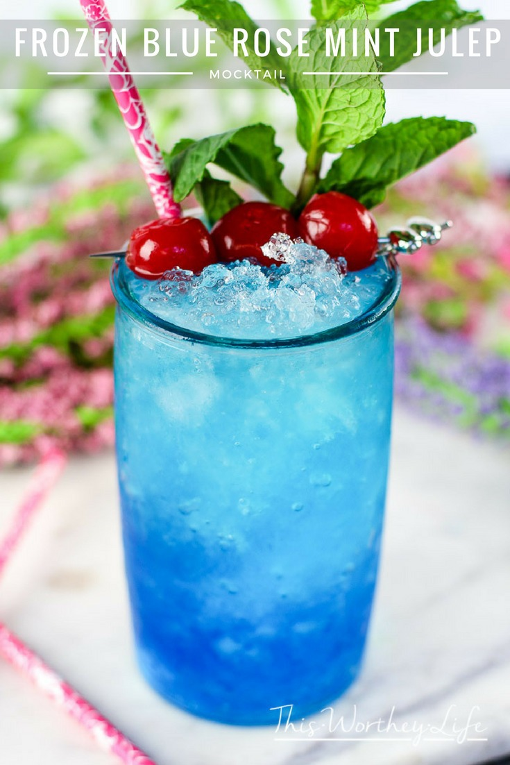 Frozen Blue Rose Mint Julep Mocktail Recipe This Worthey