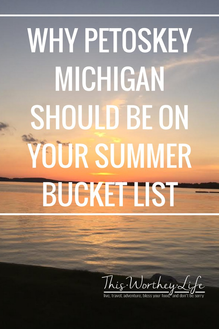 Summer in Michigan is the place to be. Read why Petoskey Michigan should be on your summer bucket list. This is a great place to vacation in the midwest, and I'm sharing all the reasons why you need to travel to Petoskey!
