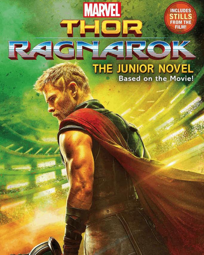 """Marvel's THOR: RAGNAROK: The Junior Novel"""" book:"""