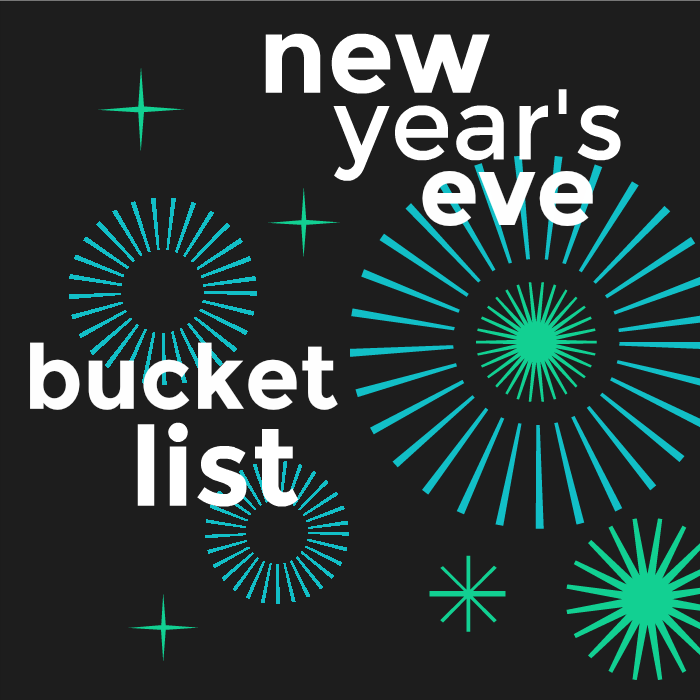 New Year's Eve Bucket List