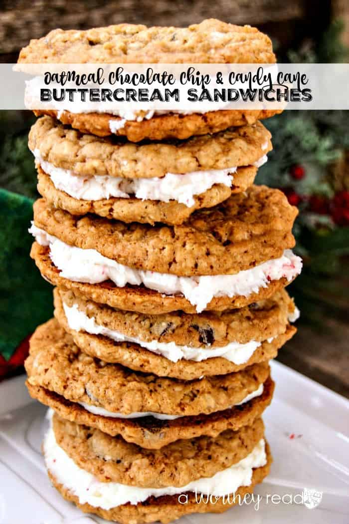 Oatmeal Chocolate Chip & Candy Cane Buttercream Sandwiches