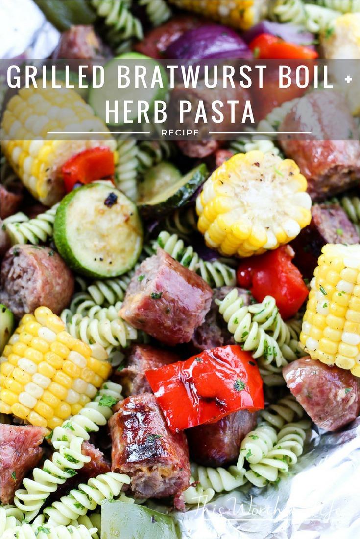 Grilled Bratwurst Boil + Herb Pasta