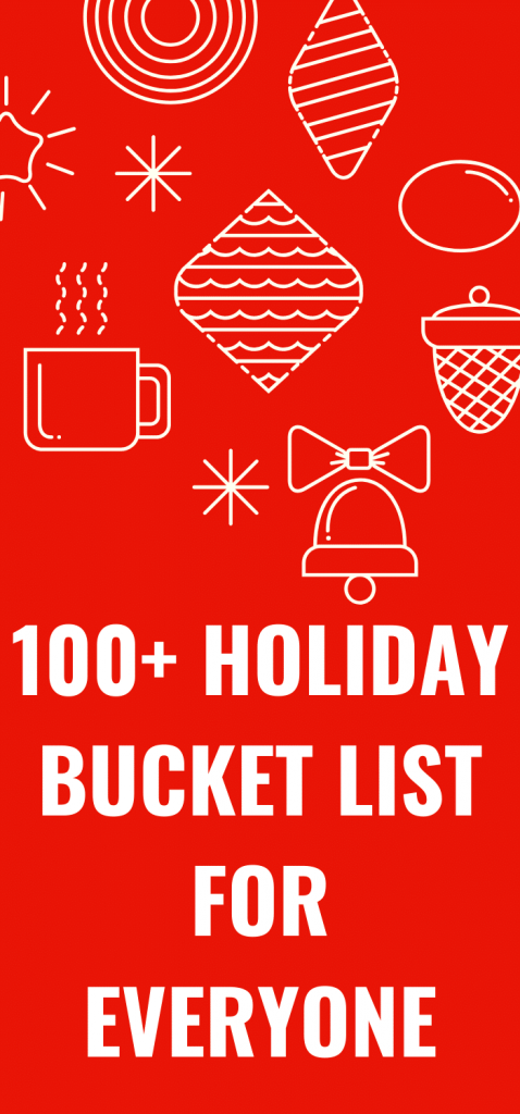 100+ Holiday Bucket List for Everyone