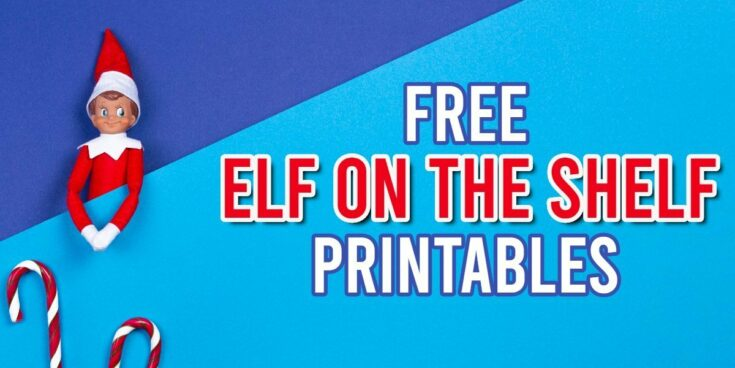 Free Elf on the Shelf Printables (Fun Activities and Signs)