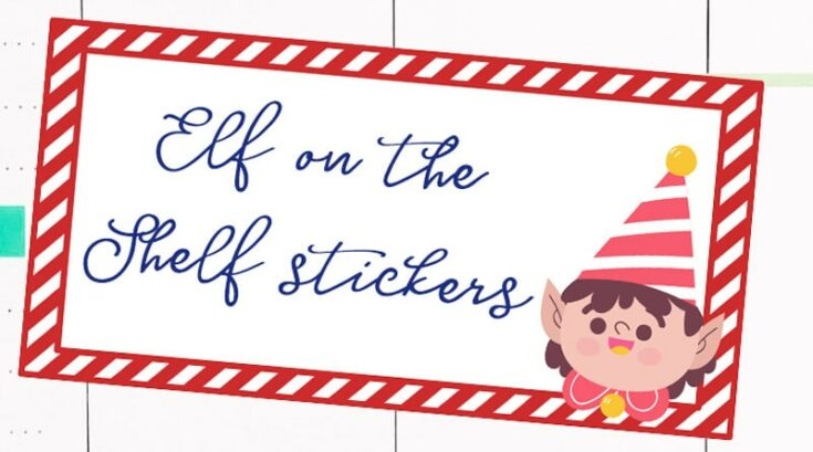 Free Printable Elf On The Shelf Planner Stickers