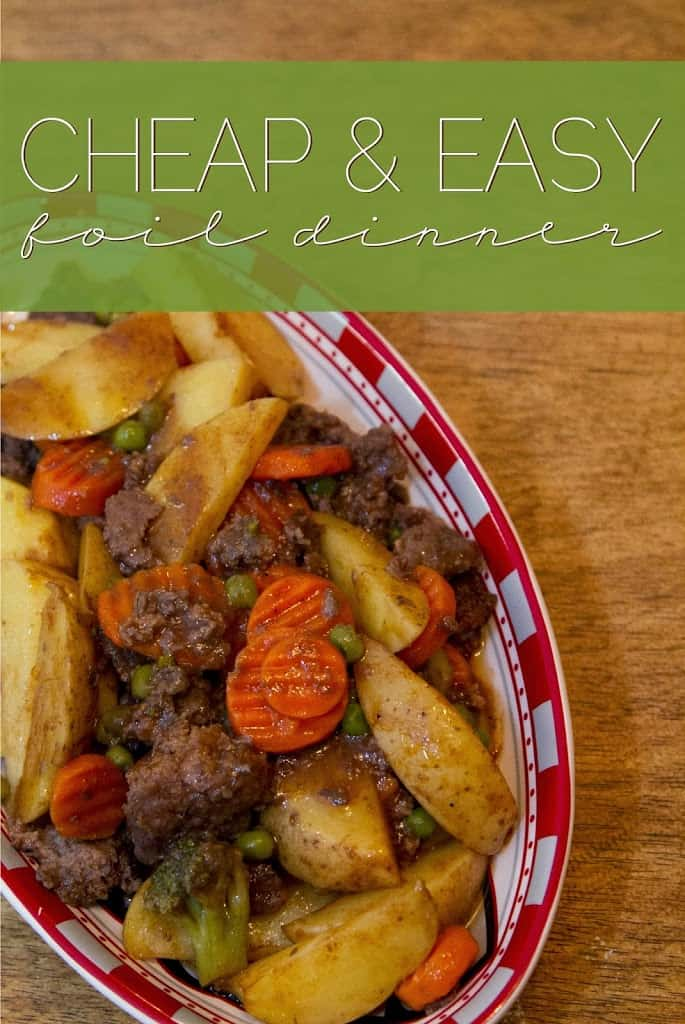 Cheap & Easy Foil Dinner - JESSIKA REED
