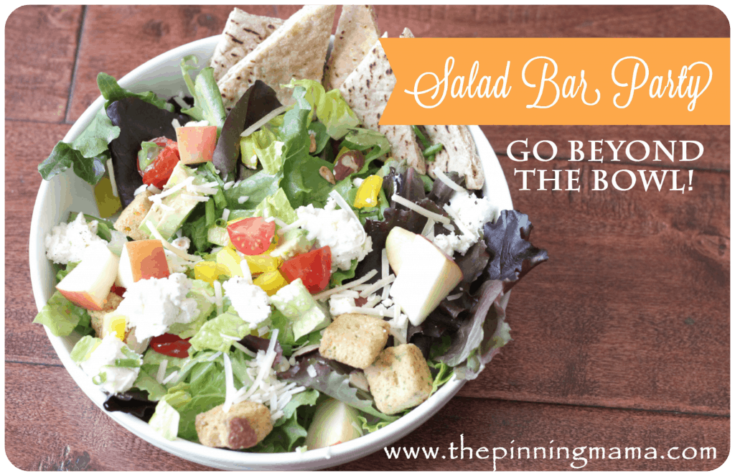 How To Throw a Salad Bar Party and a Printable • The Pinning Mama