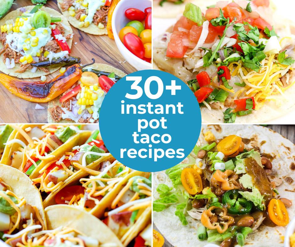 Easy Instant Pot Taco Recipes