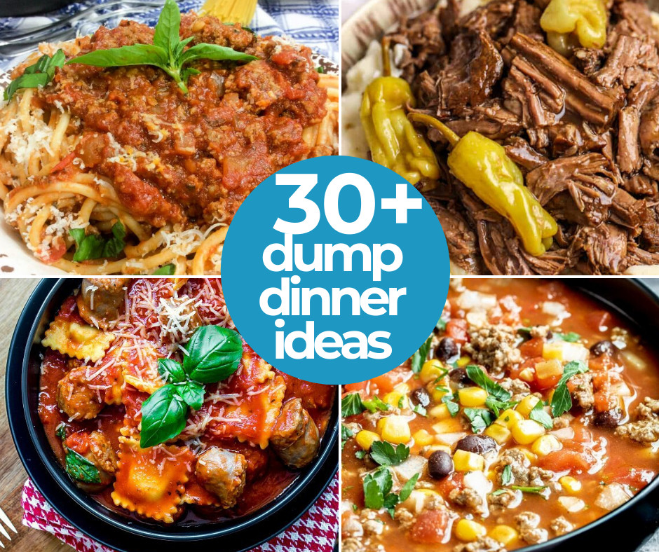 30+ Easy Dump Dinners